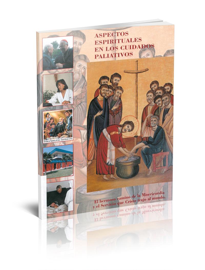 Aspectos espirituales en los cuidados paliativos. El hermoso camino de la Misericordia y el Servicio que Cristo trajo al mundo.