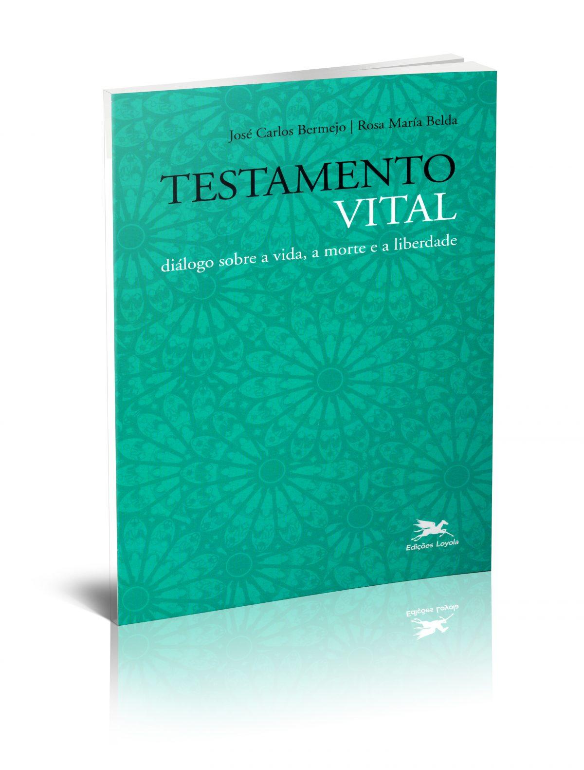 Testamento Vital. Diálogo sobre a vida, a morte e a liberdade (Edición en Portugués)