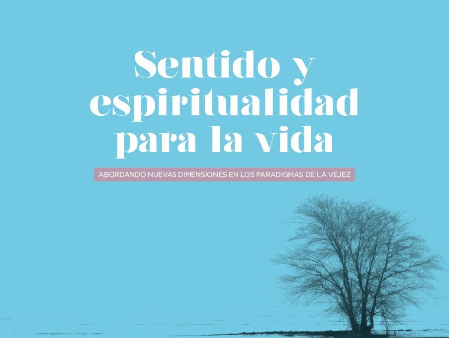 Sentido y espiritualidad para la vida