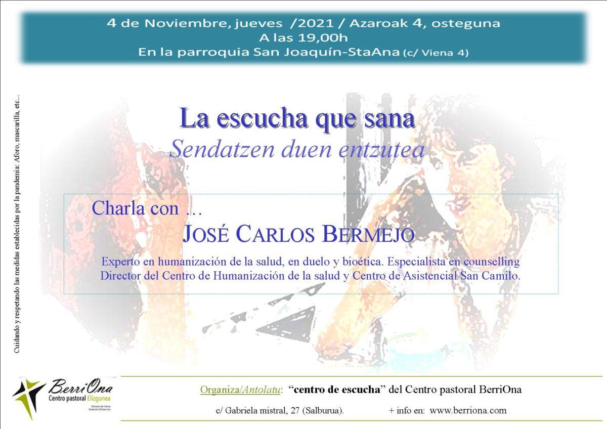La escucha que sana con José Carlos Bermejo