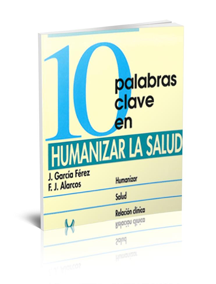 10 palabras clave en Humanizar la Salud