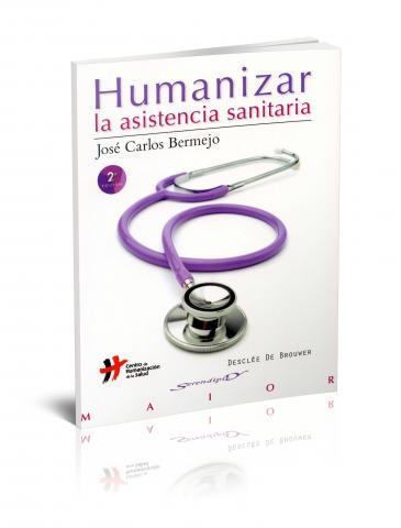 """Segunda edición de """"Humanizar la asistencia sanitaria"""""""