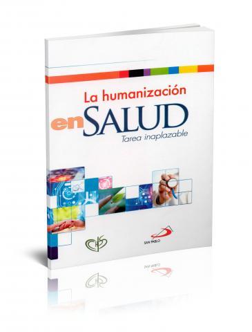La humanización en salud. Tarea inaplazable