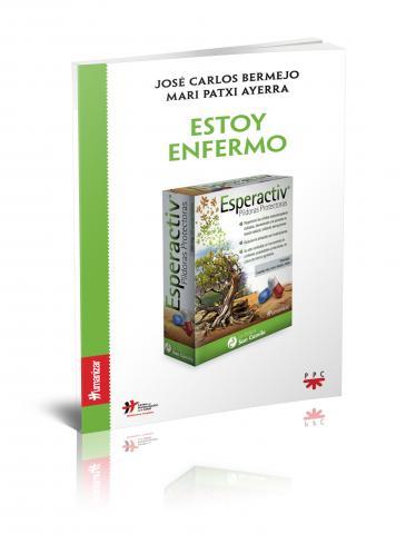 """Nueva publicación: """"Estoy enfermo"""" de la editorial PPC, de José Carlos Bermejo y Mari Patxi Ayerra"""