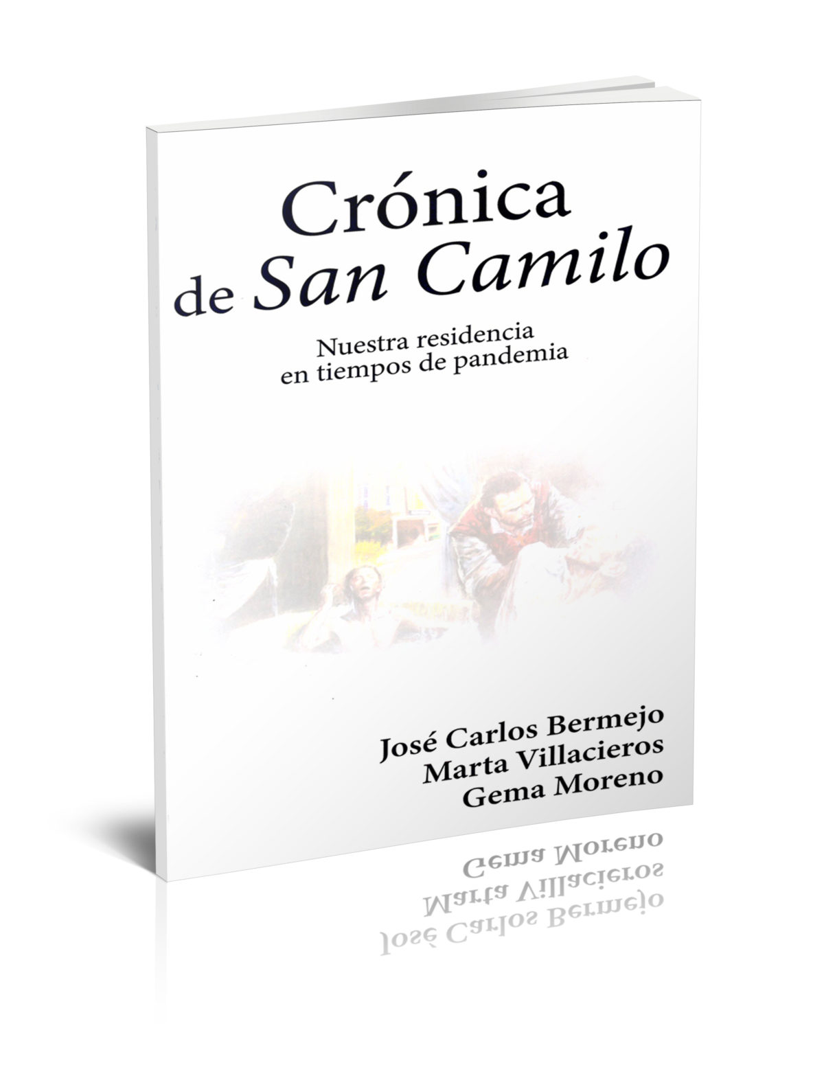 Crónica de San Camilo. Nuestra residencia en tiempos de pandemia